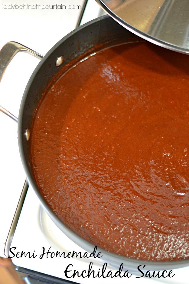 Semi Homemade Enchilada Sauce - Lady Behind The Curtain