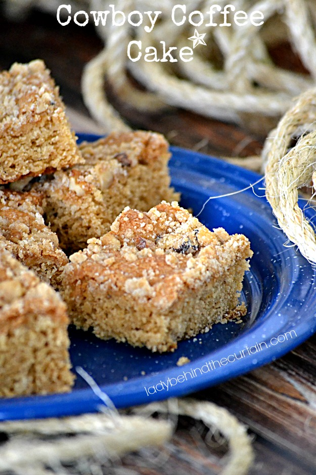 Cowboy Coffee Cake - Lady Behind The Curtain