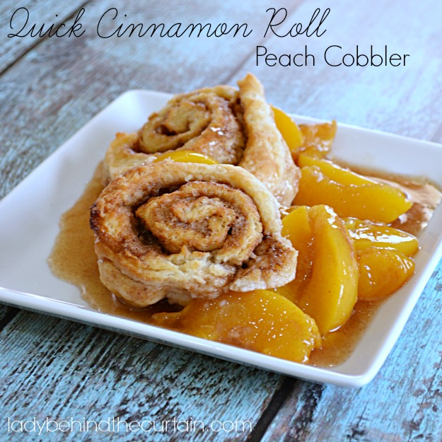 Quick Cinnamon Roll Peach Cobbler - Lady Behind The Curtain