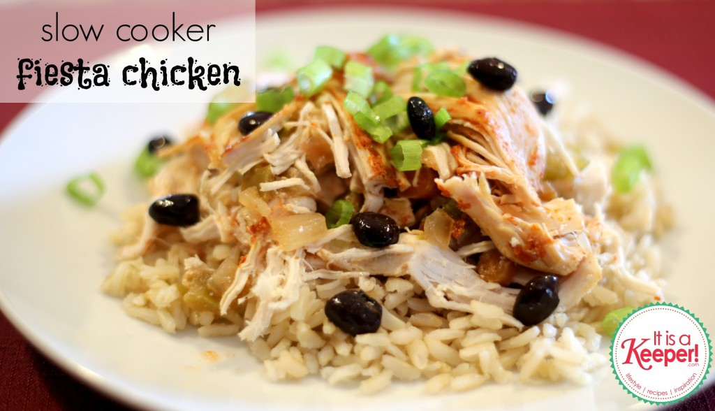 Slow Cooker Fiesta Chicken It's a Keeper