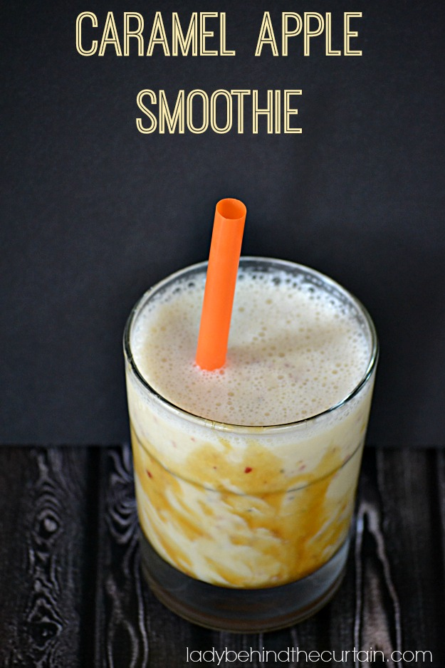 Caramel Apple Smoothie - Lady Behind The Curtain