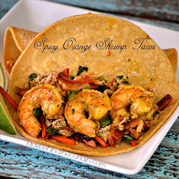 Spicy Orange Shrimp Tacos - Lady Behind The Curtain