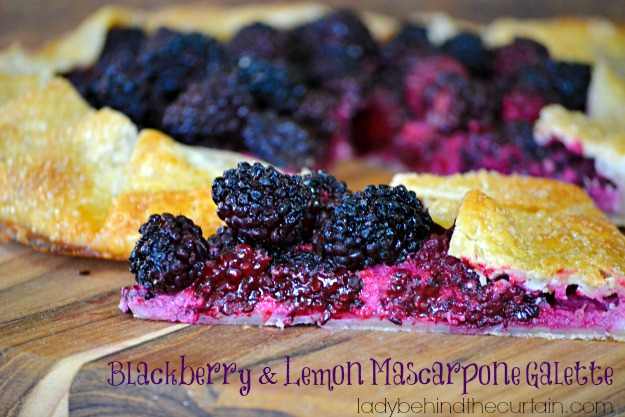 Blackberry and Lemon Mascarpone Galette - Lady Behind The Curtain