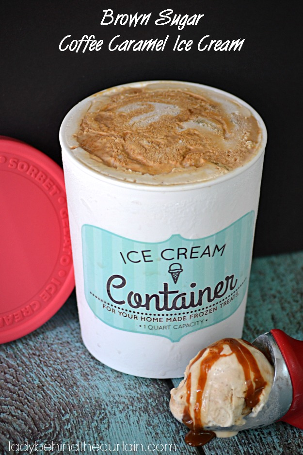 Brown Sugar Coffee Caramel Ice Cream - Lady Behind The Curtain