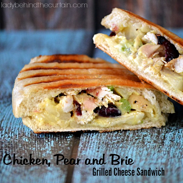 Chicken, Pear and Brie Grilled Cheese Sandwich - Lady Behind The Curtain
