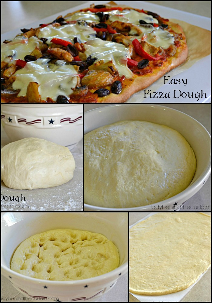 Easy Pizza Dough - Lady Behind The Curtain