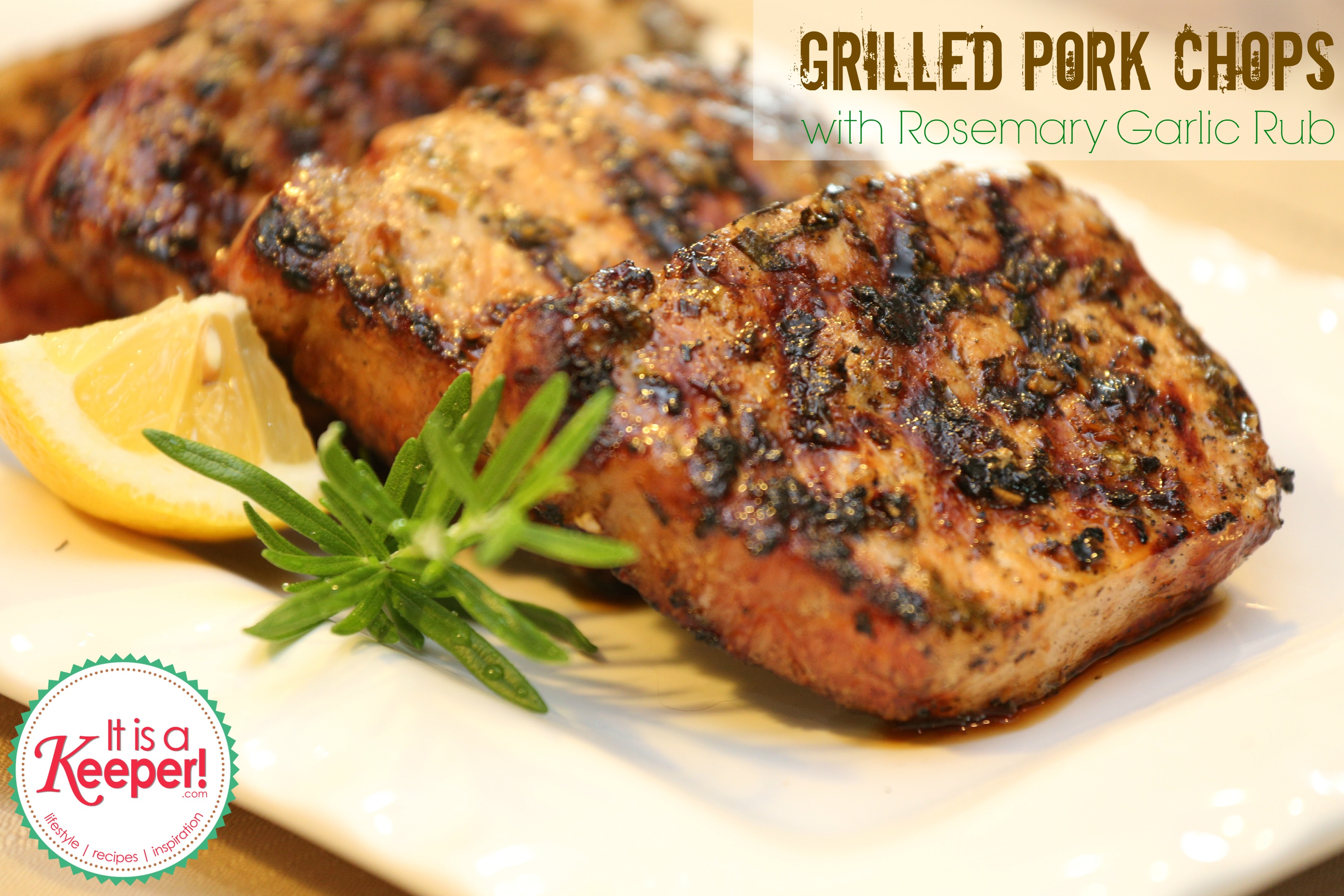 Grilled Pork Chops with Rosemary Garlic Rub - Lady Behind the Curtain