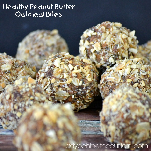 Healthy Peanut Butter Oatmeal Bites - Lady Behind The Curtain