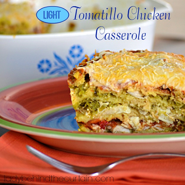 Light Tomatillo Chicken Casserole - Lady Behind The Curtain