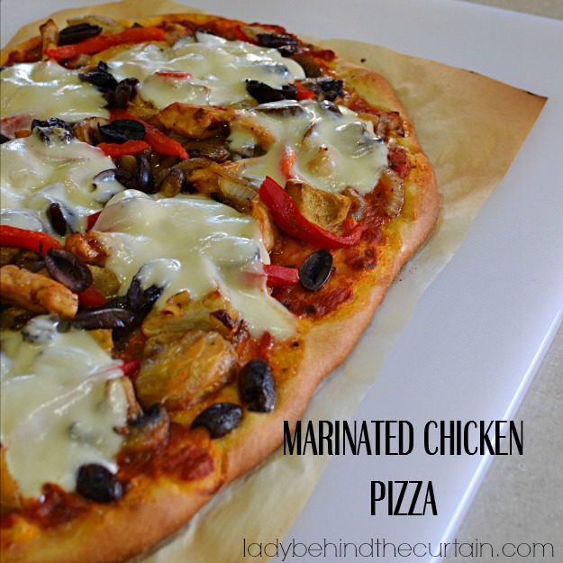 Marinated Chicken Pizza - Lady Behind The Curtain