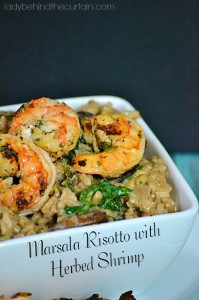 Marsala Risotto with Herbed Shrimp - Lady Behind The Curtain
