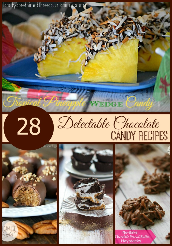 28 Delectable Chocolate Candy Recipes - Lady Behind The Curtain