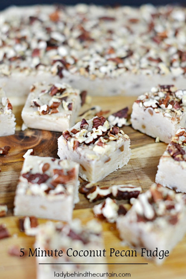 5 Minute Coconut Pecan Fudge - Lady Behind The Curtain