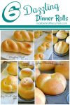 6 Dazzling Dinner Rolls