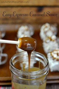 Easy Espresso Caramel Sauce - Lady Behind The Curtain