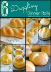 Six Dazzling Dinner Rolls - Lady Behind The Curtain