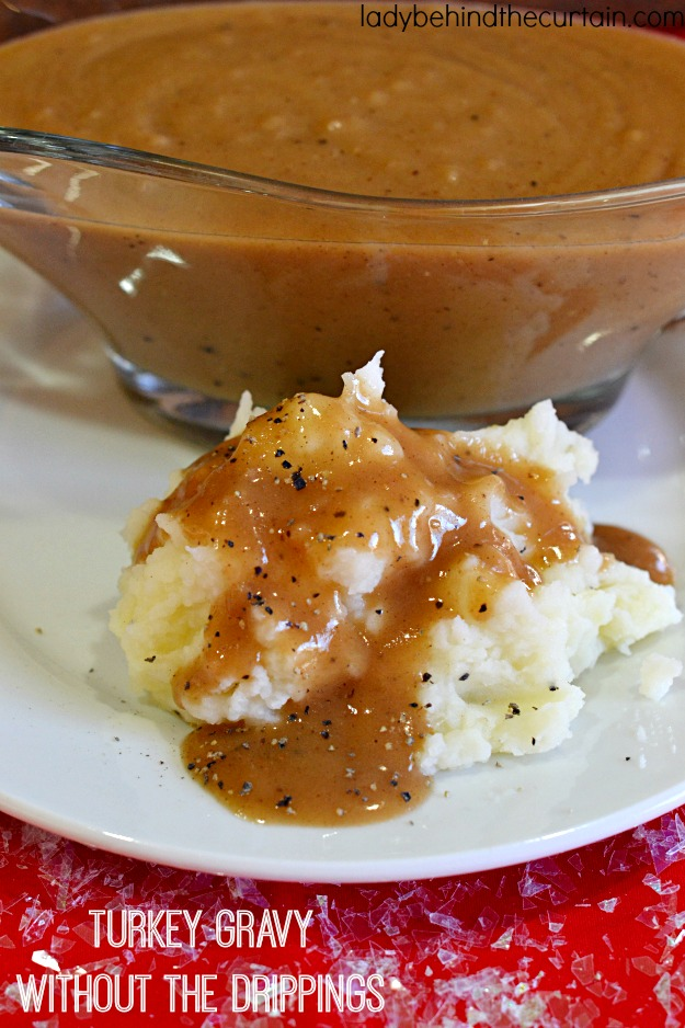 Turkey Gravy Without the Drippings - Lady Behind The Curtain
