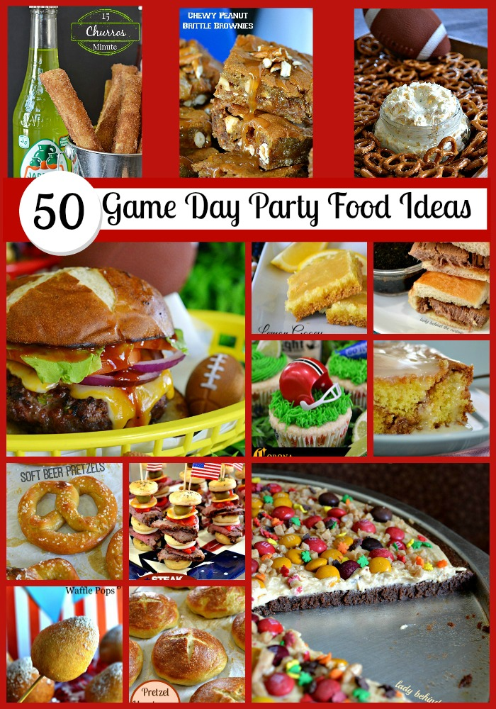 50 Game Day Party Food Ideas - Lady Behind The Curtain