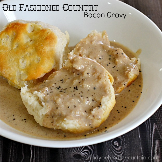 Old Fashioned Country Bacon Gravy - Lady Behind The Curtain