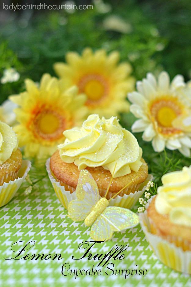 Lemon Truffle Cupcake Surprise - Lady Behind The Curtain