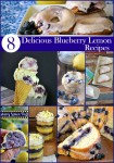 8 Delicious Blueberry Lemon Recipes: I don't think there are any two flavors that belong together more than blueberry and lemon.