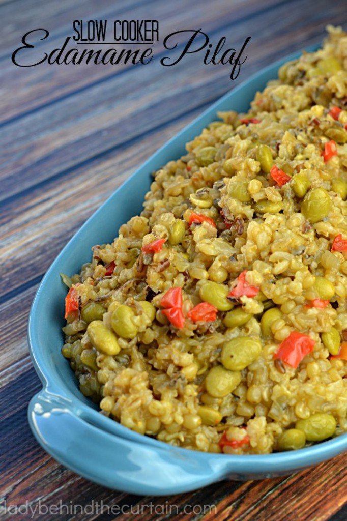 Slow Cooker Edamame Pilaf   This hearty side dish is packed with nutrition like wheat berries, barley and soy.