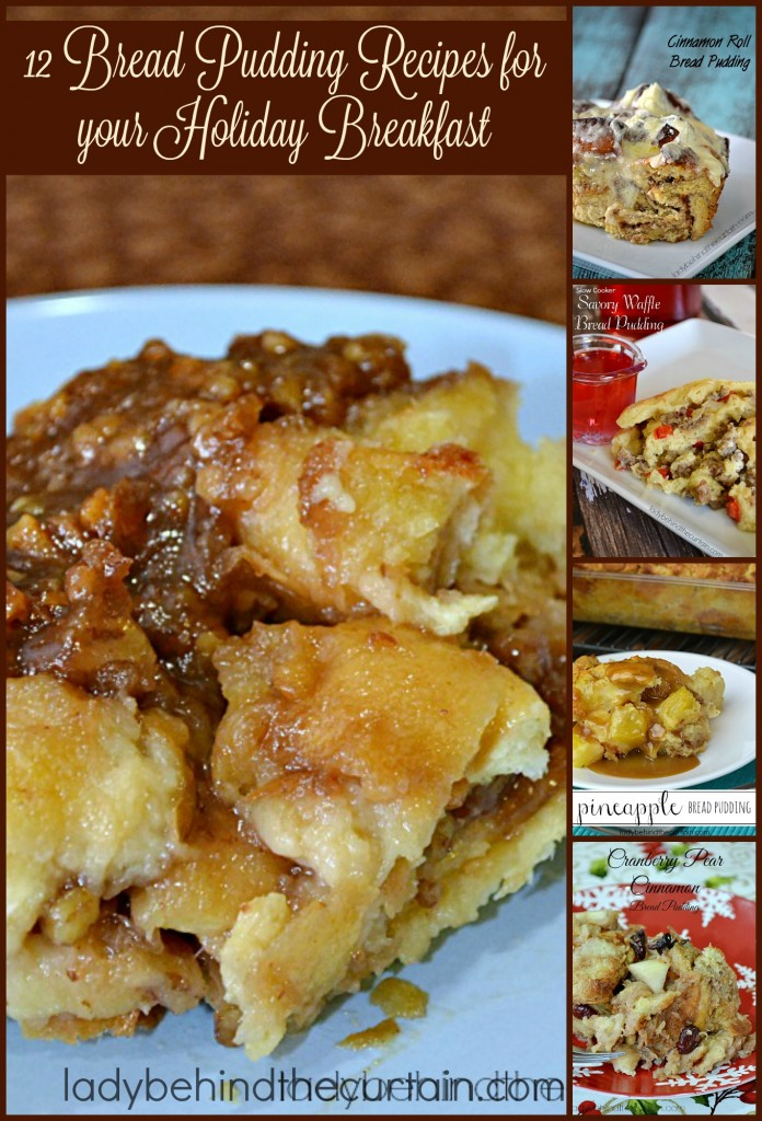 12 Bread Pudding Recipes for Your Holiday Breakfast