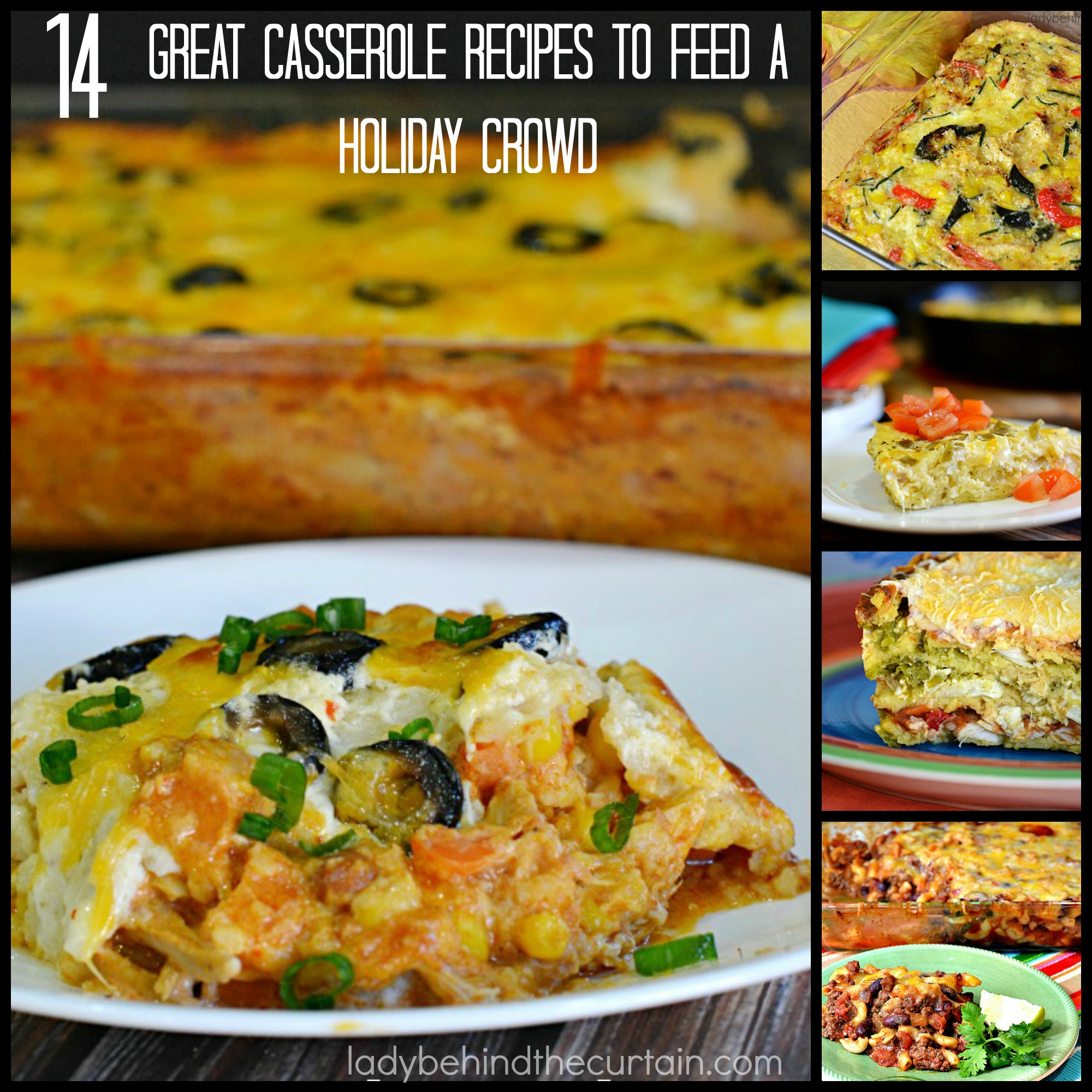 14 Great Casserole Recipes to Feed a Holiday Crowd | Casseroles......comfort food at its finest. The perfect way to use up leftovers, the best kind of dish to take to a potluck or the favorite at your holiday table.