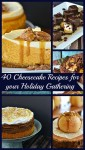 40 Cheesecake Recipes for your Holiday Gathering