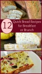 12 Quick Bread Recipes for Breakfast or Brunch