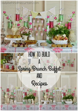 How to Build a Spring Brunch Buffet and Recipes