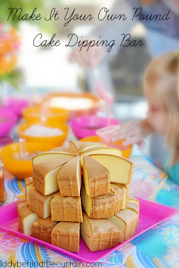 Make It Your Own Pound Cake Dipping Bar | Need a quick and easy delicious dessert that is perfect for any celebration or when your sweet tooth is calling?