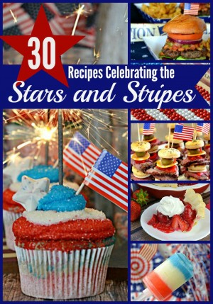30 Recipes Celebrating the Stars and Strips!
