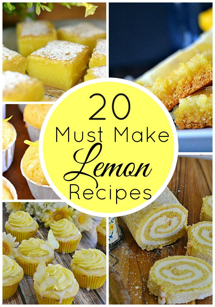 20 Must Make Lemon Recipes