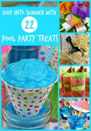Dive Into Summer with 22 Pool Party Treats