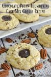 Chocolate Pecan Thumbprint Cake Mix Cookie Recipe | Simplify your favorite recipe by using a cake mix! I am confident this chocolate pecan thumbprint cookie recipe will become your all time favorite.