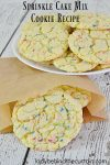 Sprinkles Cake Mix Cookie Recipe |These chewy easy to make Sprinkles Cake Mix Cookies are perfect for your kids lunch box!