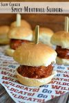 Slow Cooker Spicy Meatball Sliders | These spicy meatball sliders are sure to please your hungry game watchers.