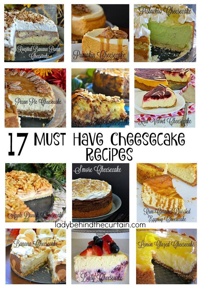 17 Must Have Cheesecake Recipes