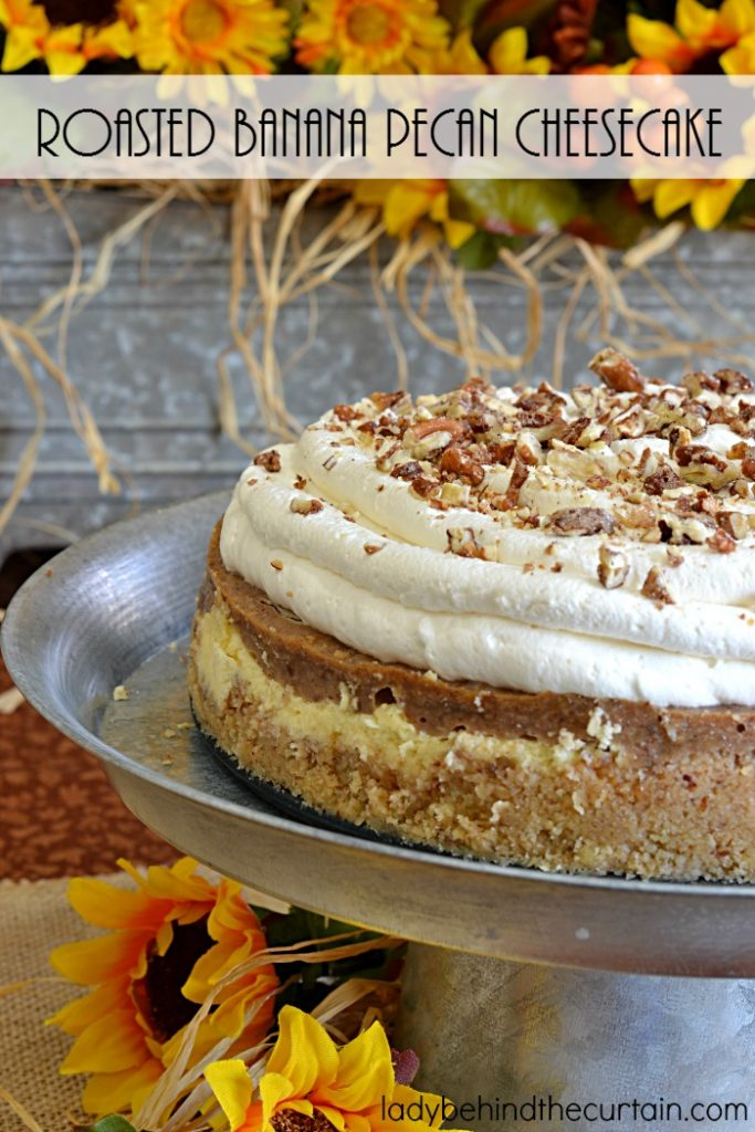Roasted Banana Pecan Cheesecake   The base of this incredible cheesecake is marbled with mashed roasted bananas and also topped with light and fluffy homemade pecan whipped cream. I'd call that a holiday on a plate!