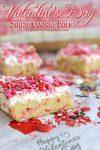 Valentine's Day Sugar Cookie Bars| kids party treats, valentine's day kids party, easy recipe, sugar cookie recipe