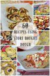 60 Recipes Using Store Bought Dough