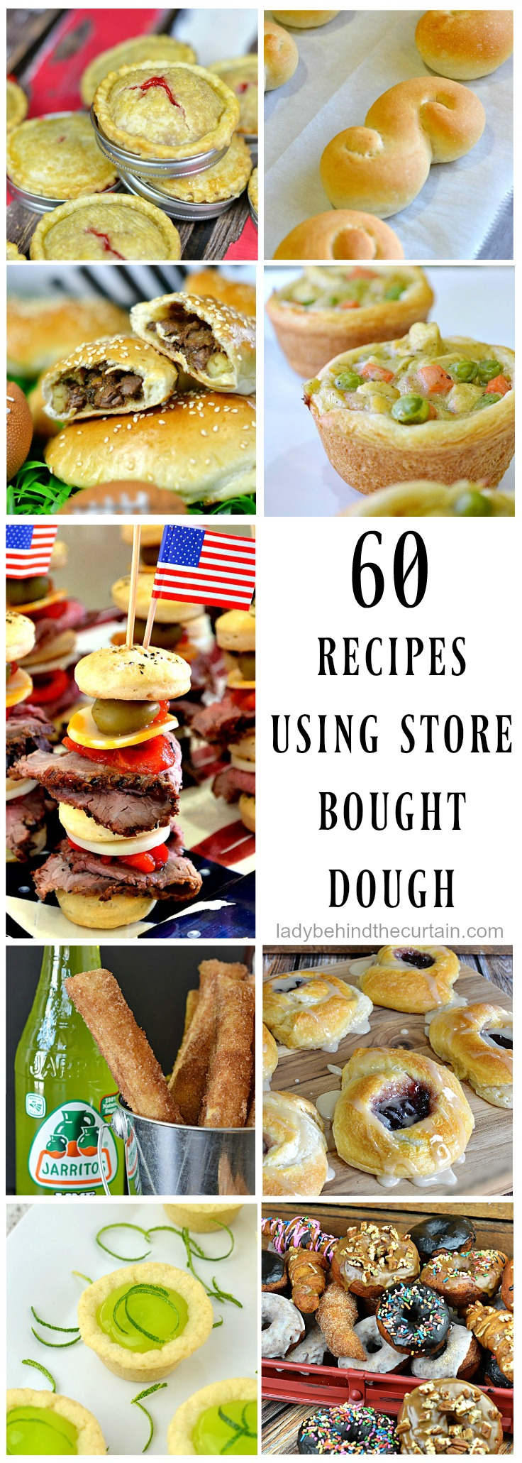 60 Recipes Using Store Bought Dough