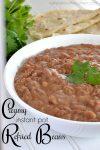 Creamy Instant Pot Refried Beans