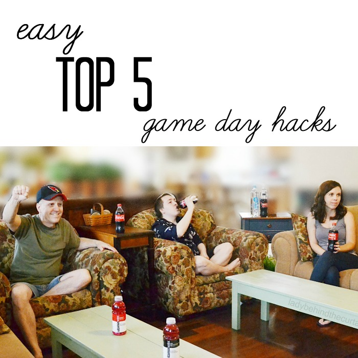 Easy Top 5 Game Day Hacks