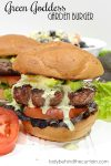 Green Goddess Garden Burger Recipe