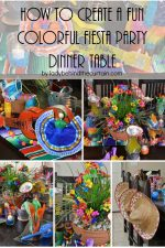 How to Create a Fun Colorful Fiesta Party Dinner Table
