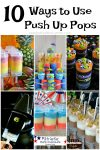 10 Ways to Use Push Up Pops
