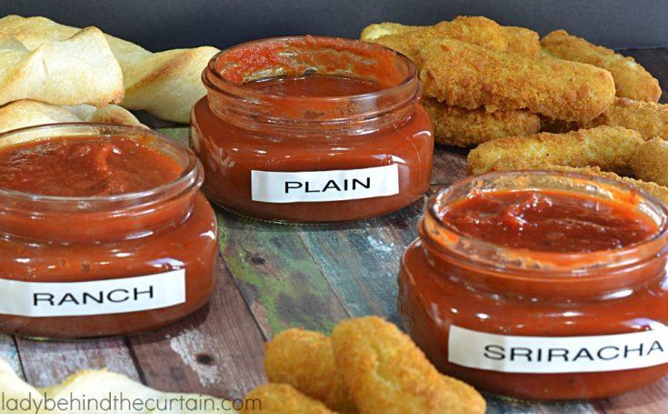 Semi Homemade Sriracha and Ranch Marinara Dipping Sauce