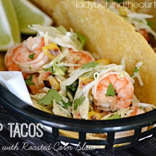Shrimp Tacos with Roasted Corn Slaw